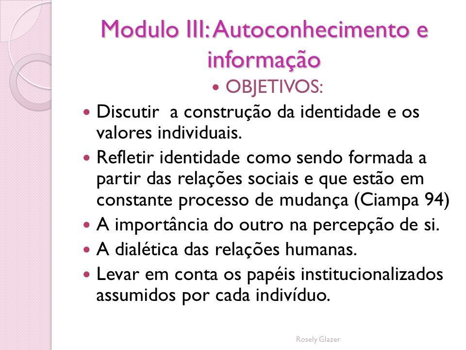 Modulo III: Autoconhecimento e informação