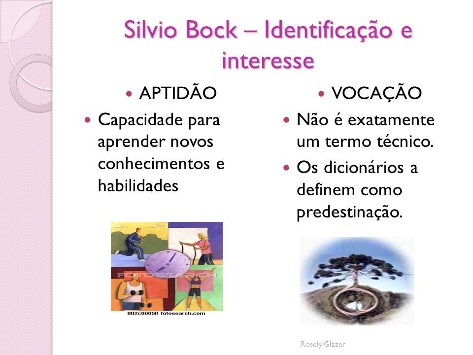 Silvio Bock – Identificação e interesse