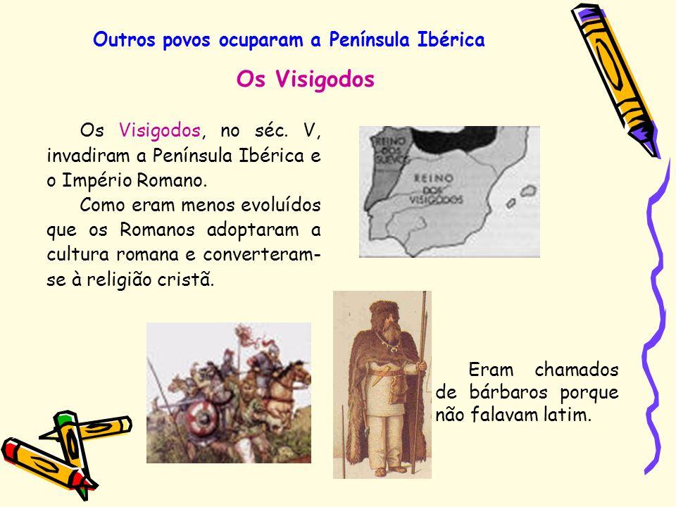 Outros povos ocuparam a Península Ibérica