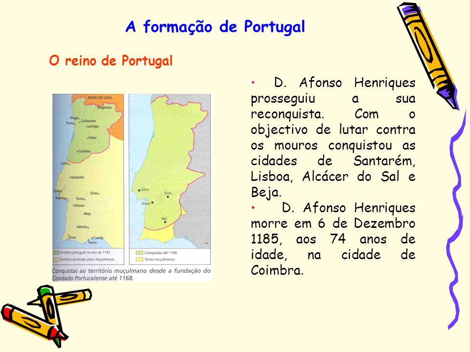 A formação de Portugal O reino de Portugal