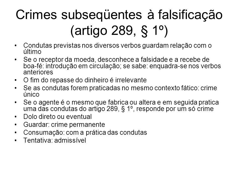 Crimes subseqüentes à falsificação (artigo 289, § 1º)