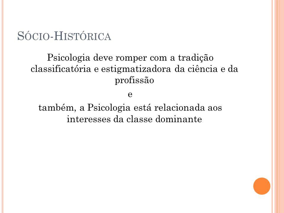 Sócio-Histórica