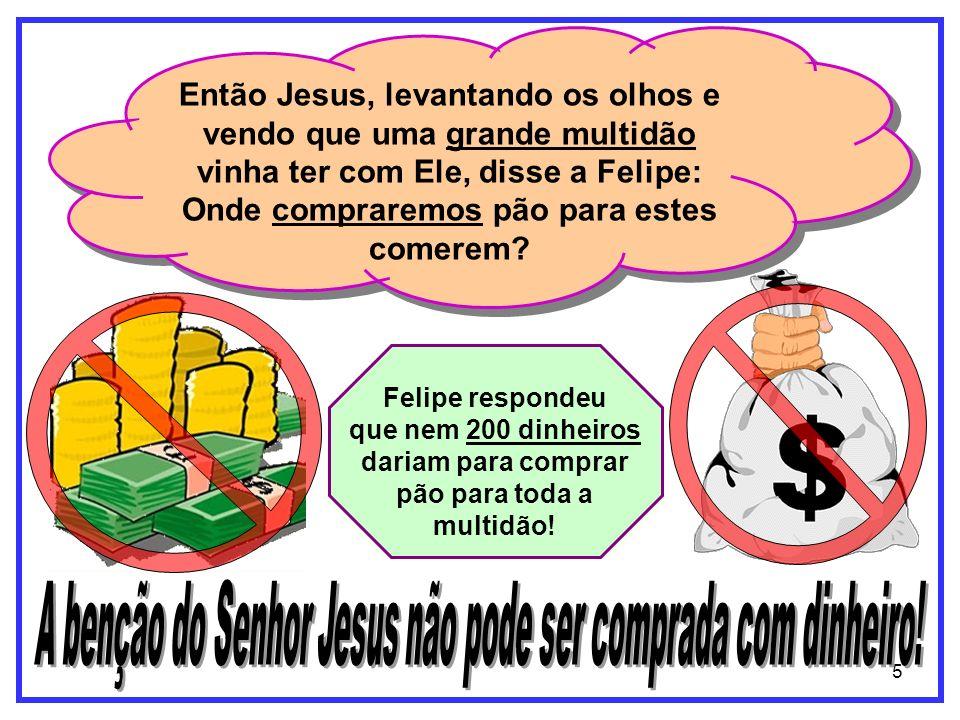 A benção do Senhor Jesus não pode ser comprada com dinheiro!