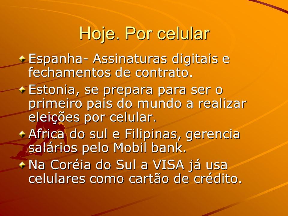 Hoje. Por celular Espanha- Assinaturas digitais e fechamentos de contrato.