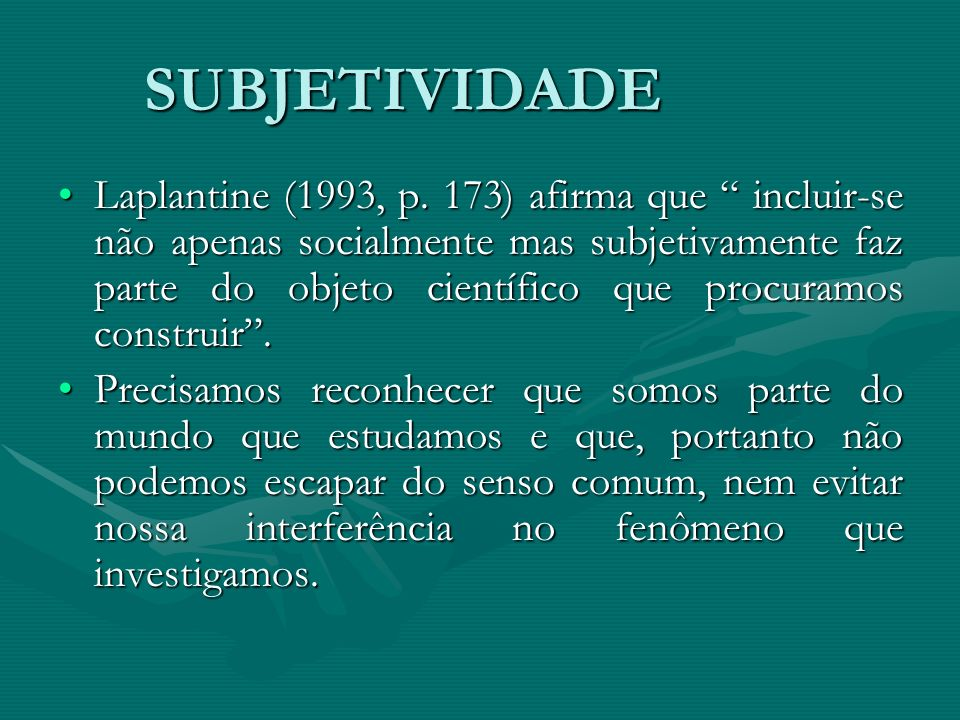 SUBJETIVIDADE
