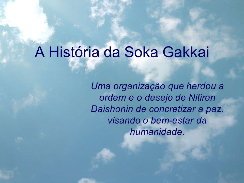 A História da Soka Gakkai