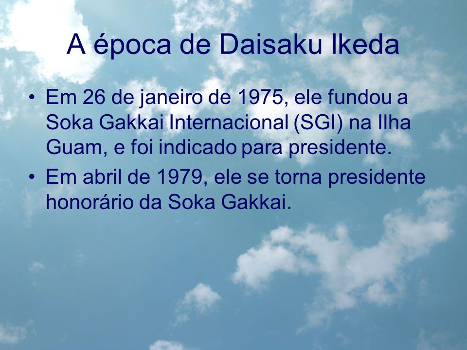 A época de Daisaku Ikeda
