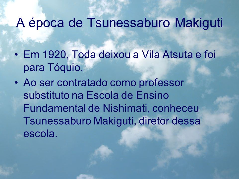 A época de Tsunessaburo Makiguti