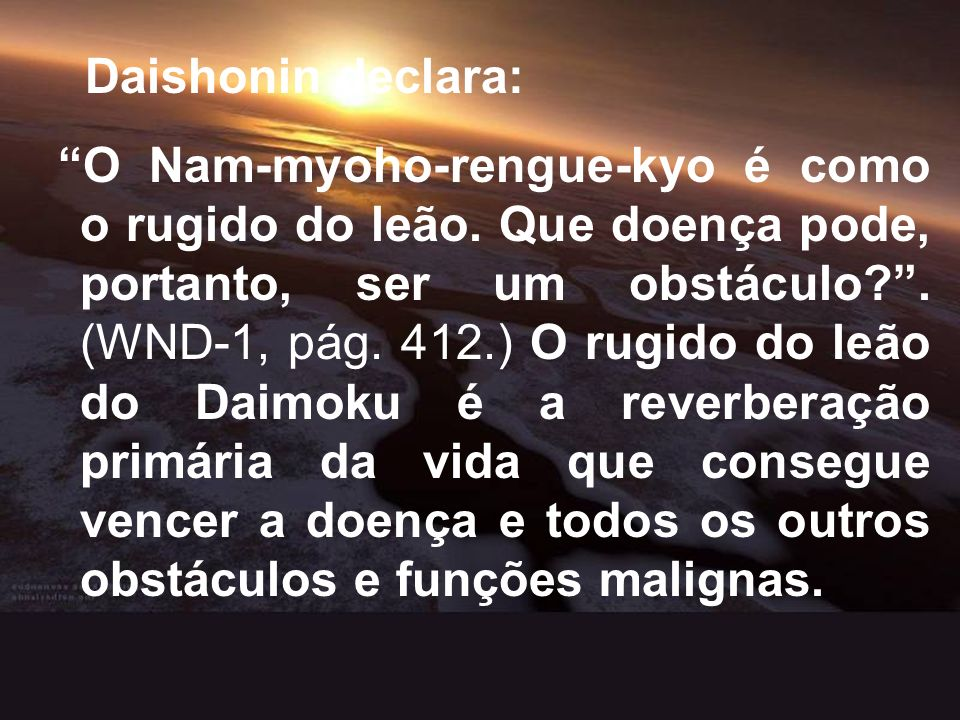 Daishonin declara: