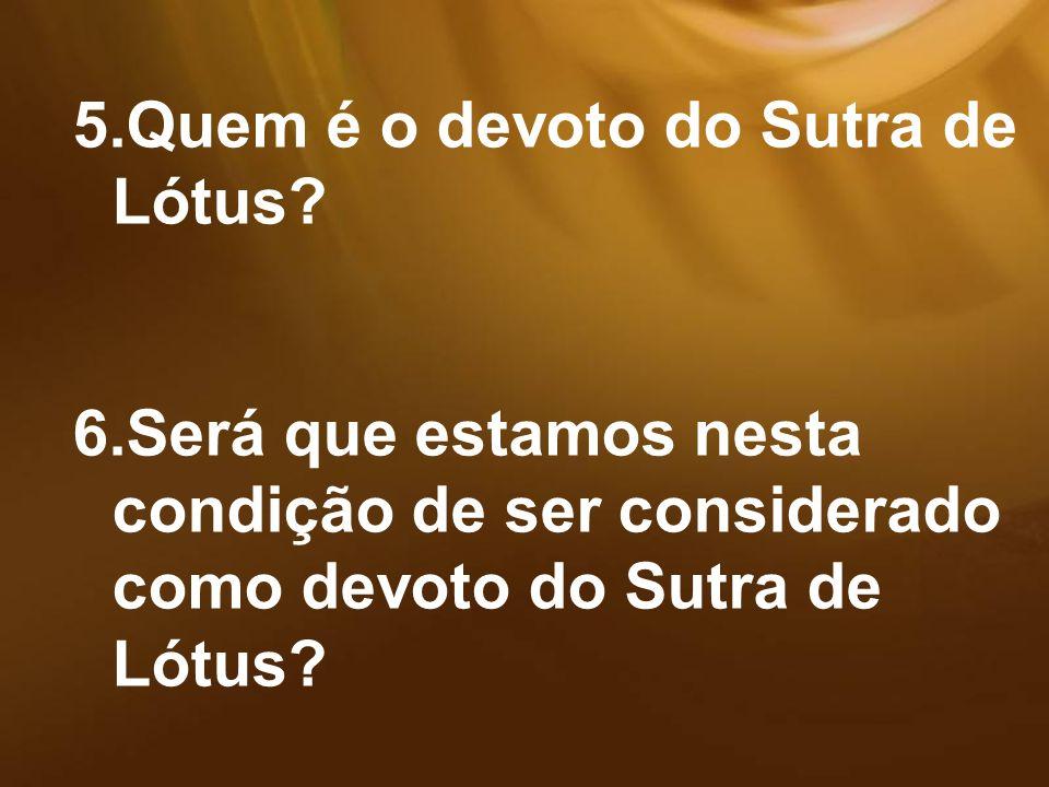 Quem é o devoto do Sutra de Lótus