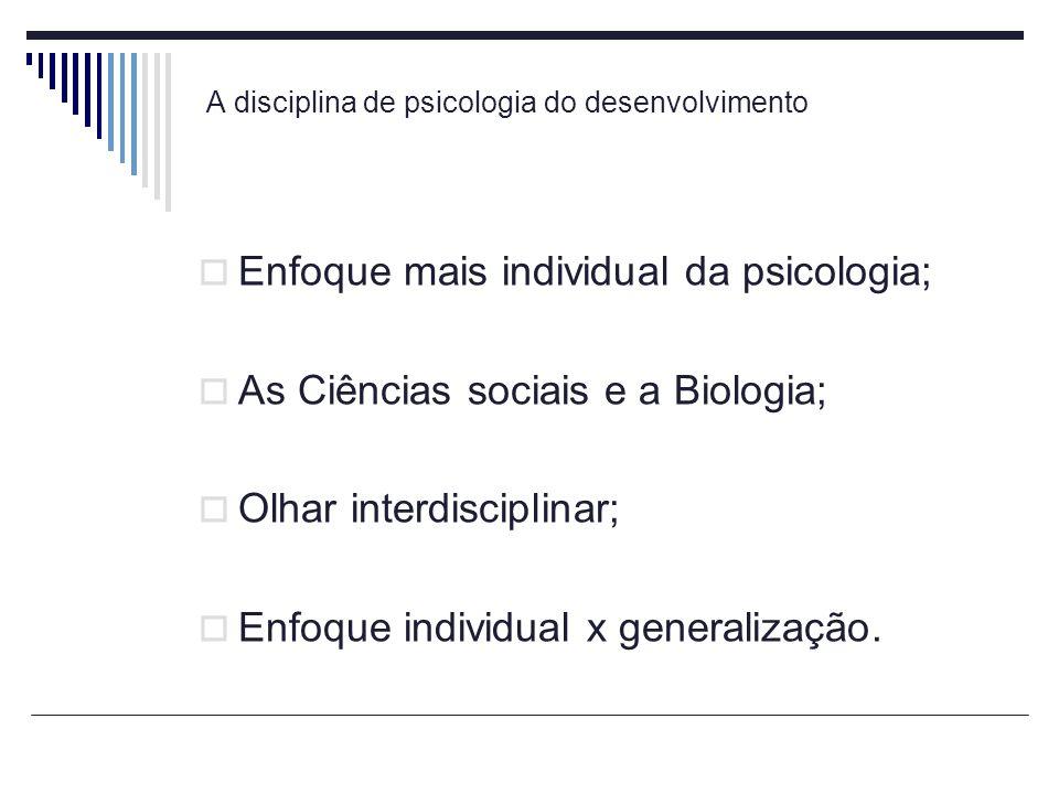 A disciplina de psicologia do desenvolvimento
