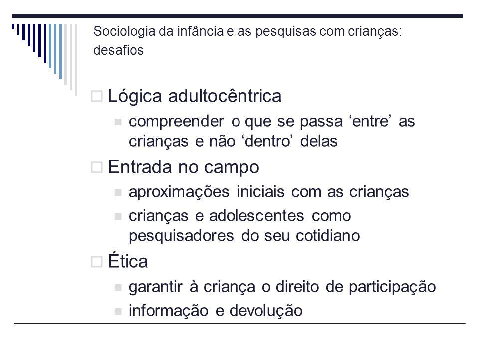 Sociologia da infância e as pesquisas com crianças: desafios