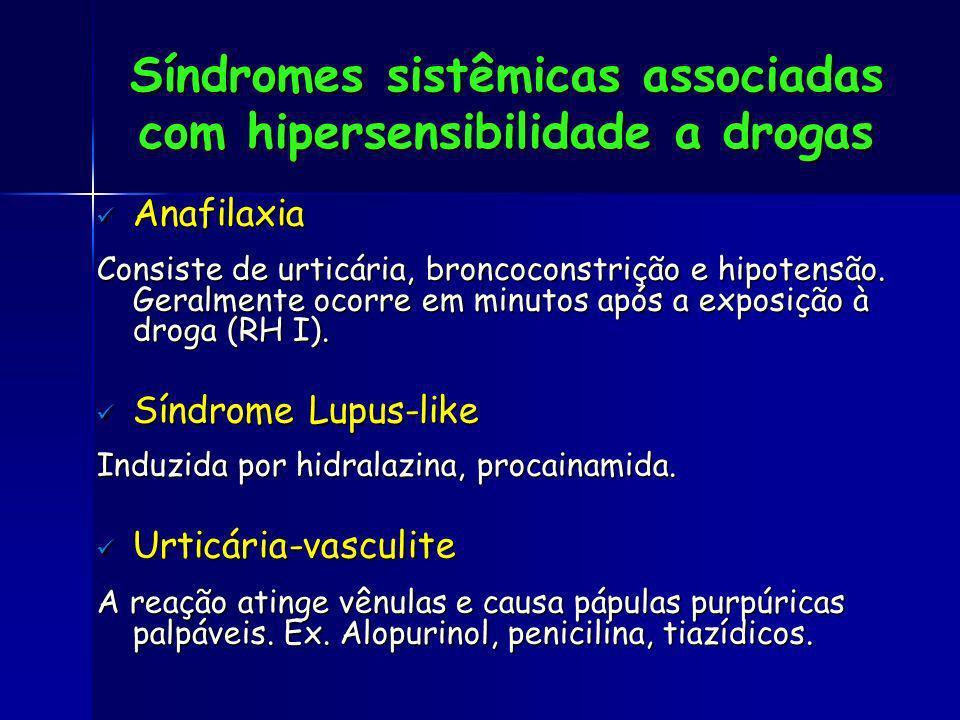 Síndromes sistêmicas associadas com hipersensibilidade a drogas