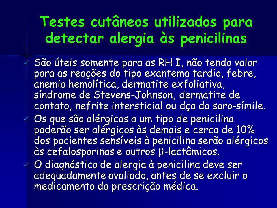 Testes cutâneos utilizados para detectar alergia às penicilinas