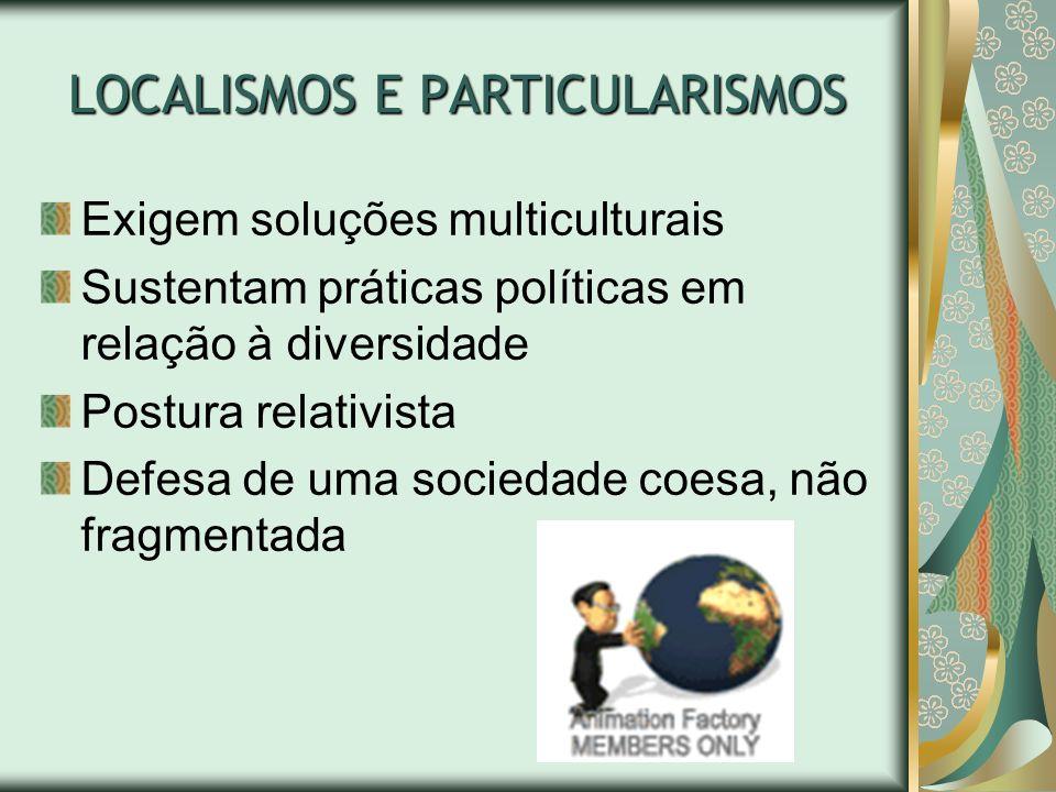 LOCALISMOS E PARTICULARISMOS