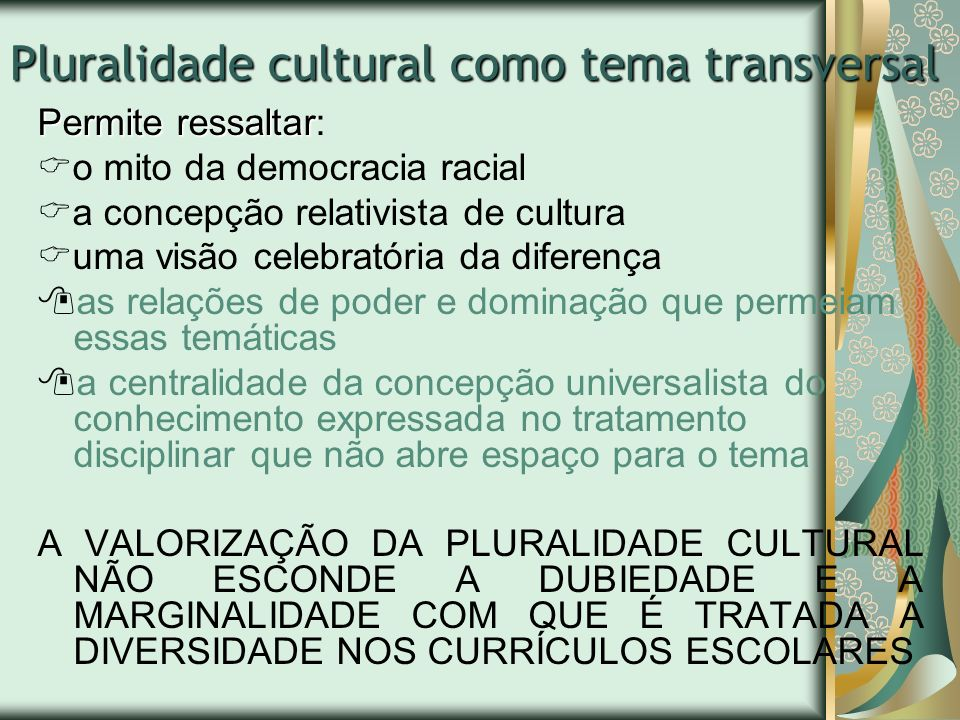 Pluralidade cultural como tema transversal