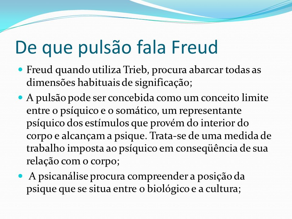 De que pulsão fala Freud