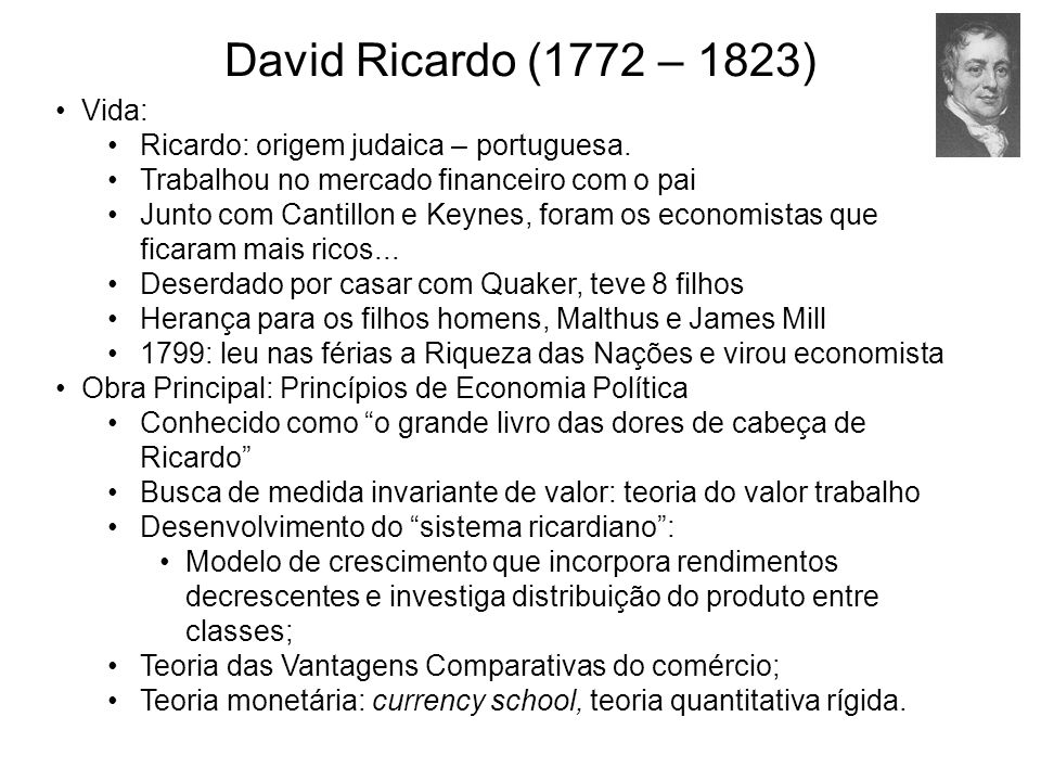 David Ricardo (1772 – 1823) Vida: