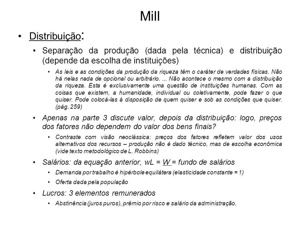 Mill Distribuição: Separação da produção (dada pela técnica) e distribuição (depende da escolha de instituições)