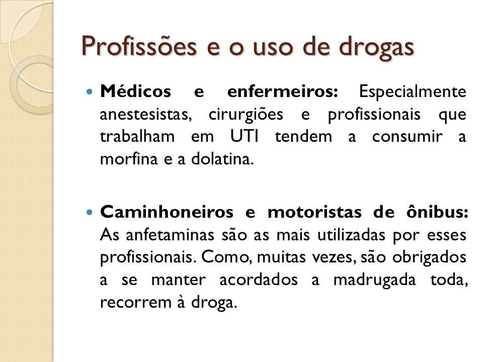 Profissões e o uso de drogas