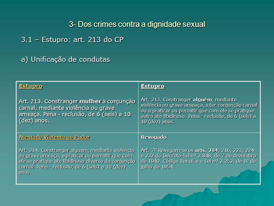 3- Dos crimes contra a dignidade sexual