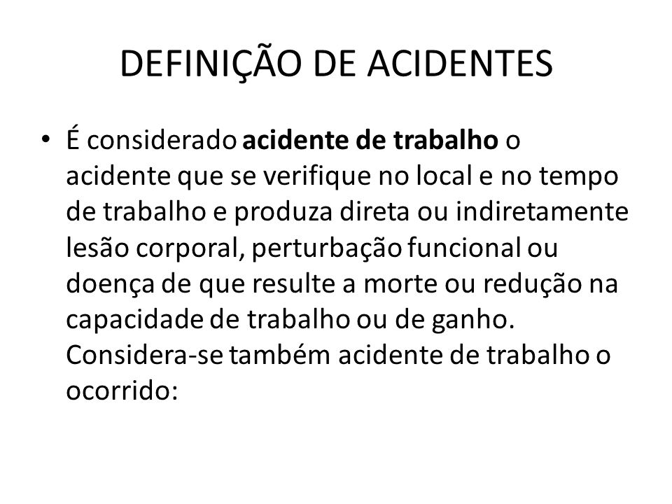 DEFINIÇÃO DE ACIDENTES