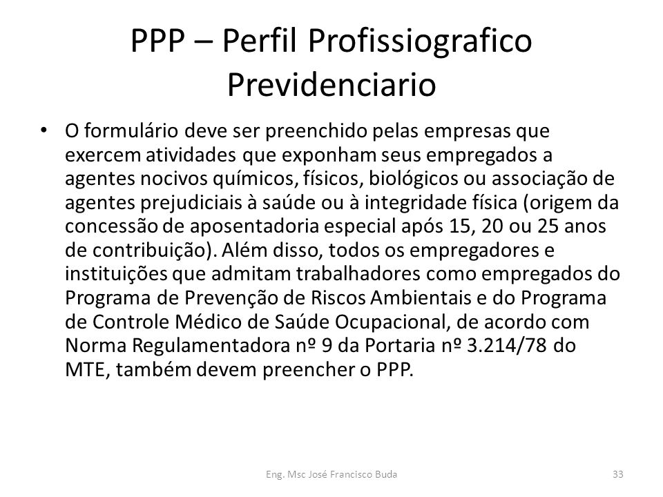 PPP – Perfil Profissiografico Previdenciario