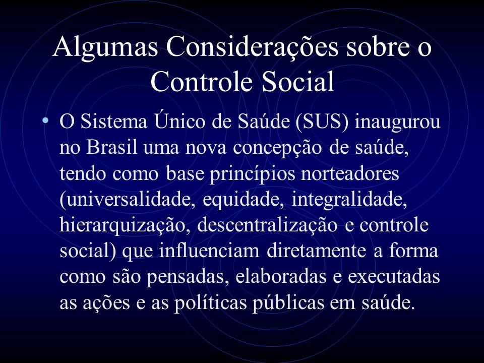 Algumas Considerações sobre o Controle Social