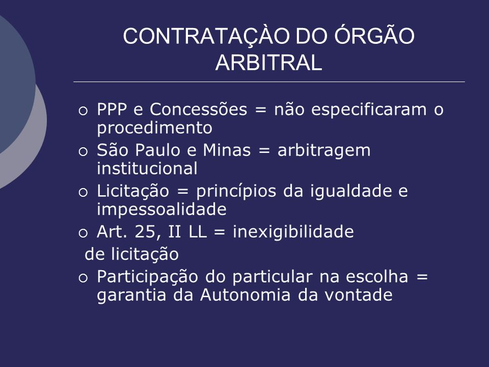 CONTRATAÇÀO DO ÓRGÃO ARBITRAL