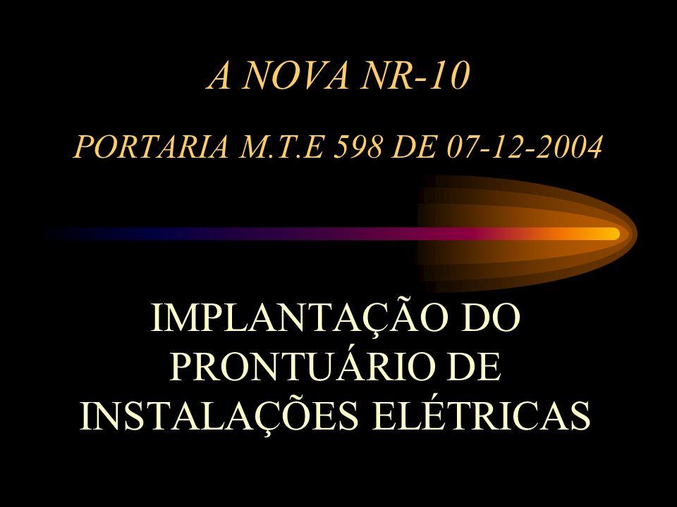 A NOVA NR-10 PORTARIA M.T.E 598 DE 07-12-2004