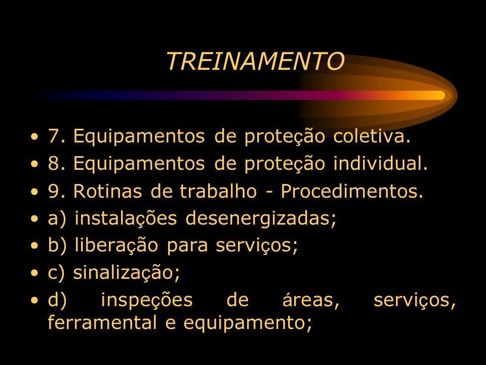 TREINAMENTO 7. Equipamentos de proteção coletiva.
