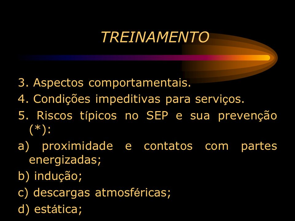 TREINAMENTO 3. Aspectos comportamentais.