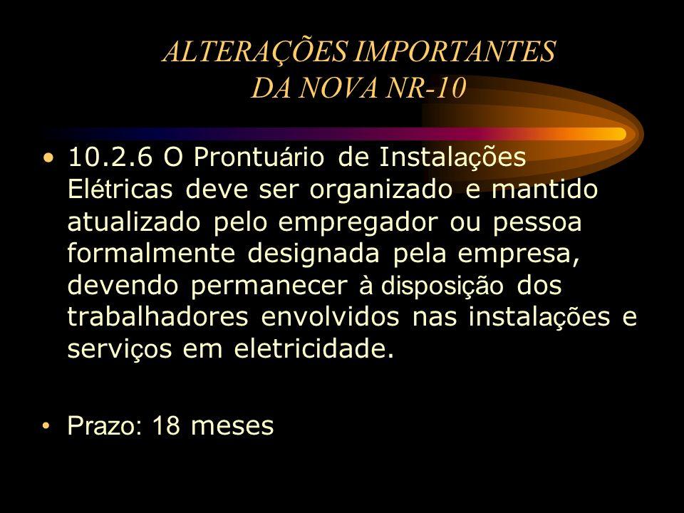 ALTERAÇÕES IMPORTANTES DA NOVA NR-10