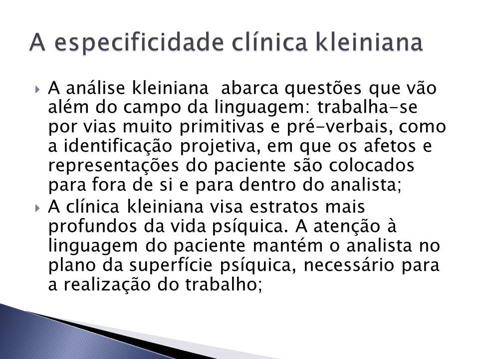 A especificidade clínica kleiniana