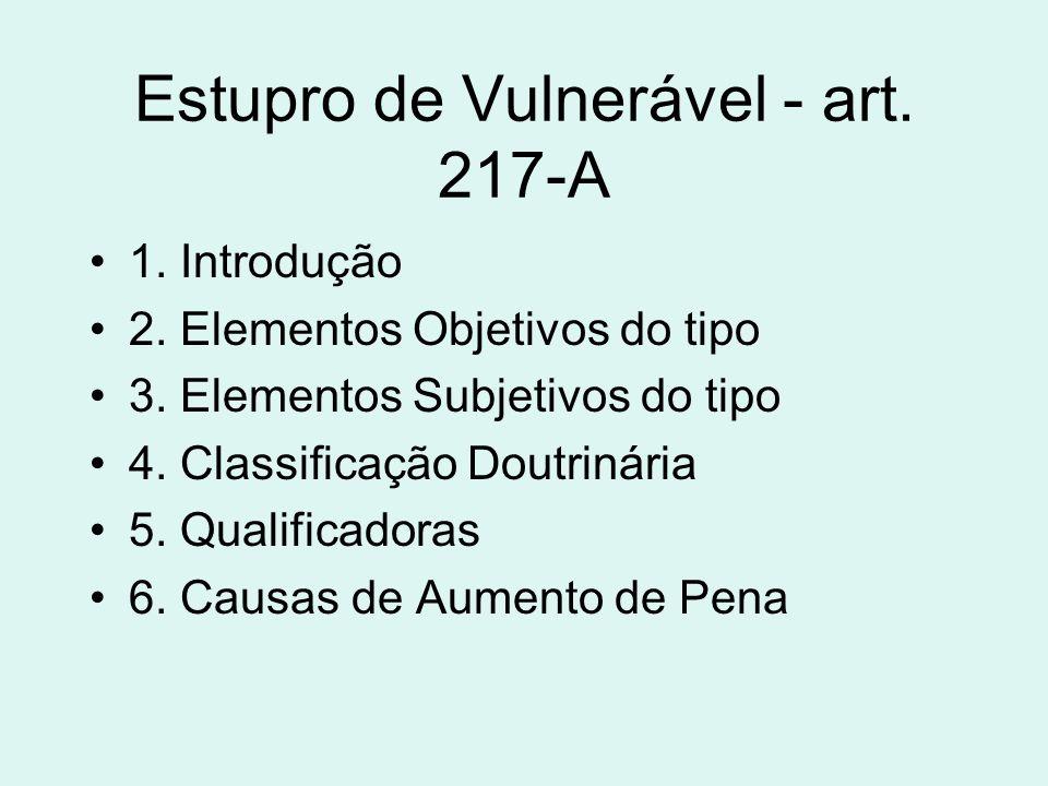 Estupro de Vulnerável - art. 217-A