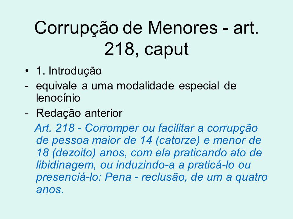 Corrupção de Menores - art. 218, caput