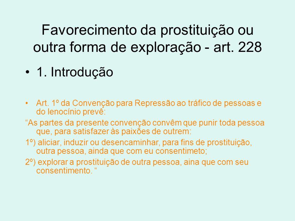Favorecimento da prostituição ou outra forma de exploração - art. 228