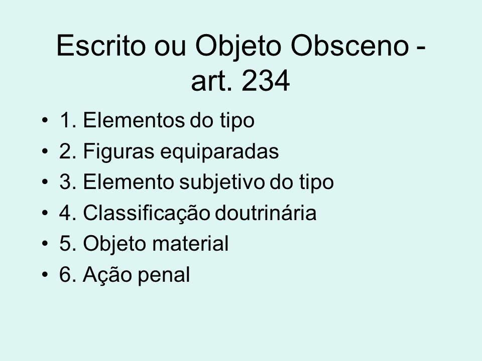 Escrito ou Objeto Obsceno - art. 234