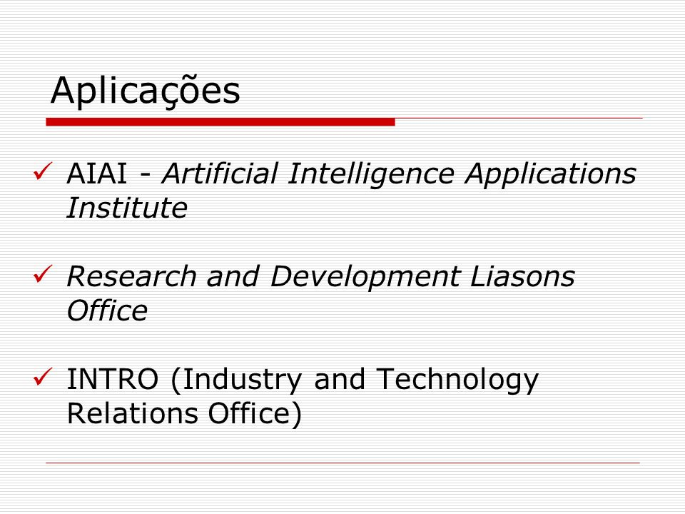 Aplicações AIAI - Artificial Intelligence Applications Institute