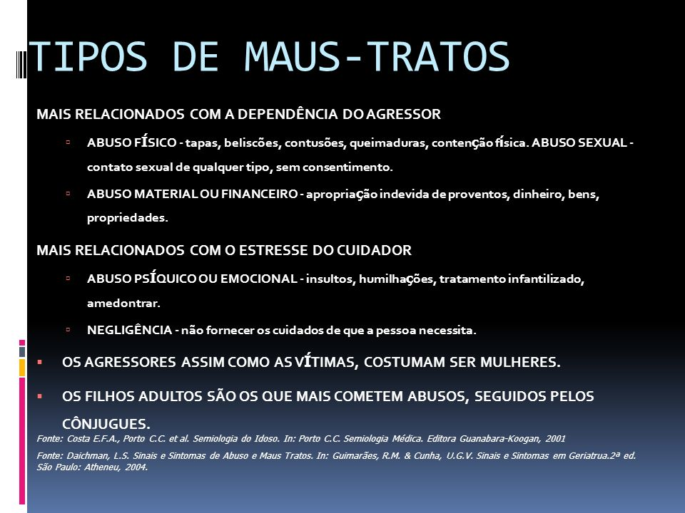 TIPOS DE MAUS-TRATOS MAIS RELACIONADOS COM A DEPENDÊNCIA DO AGRESSOR