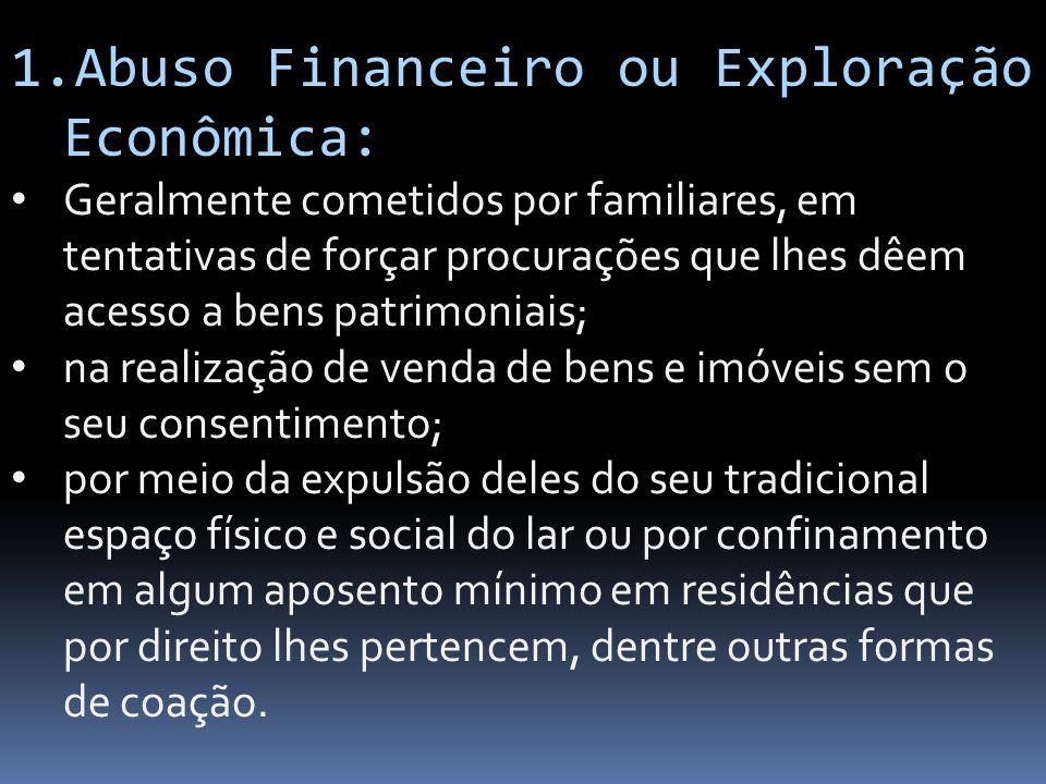 Abuso Financeiro ou Exploração Econômica: