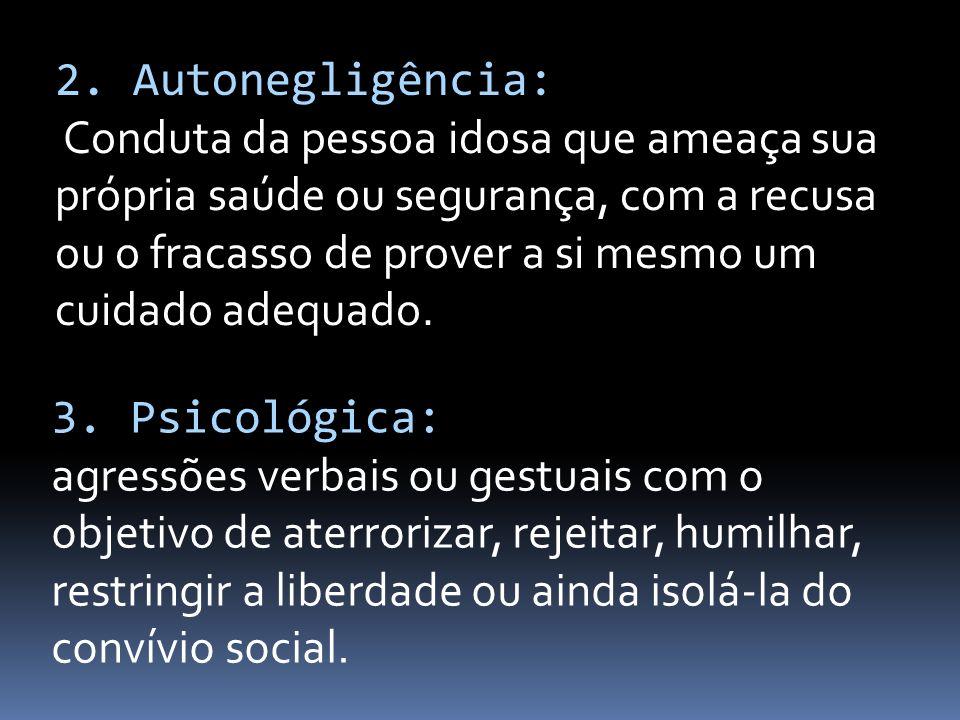 2. Autonegligência: