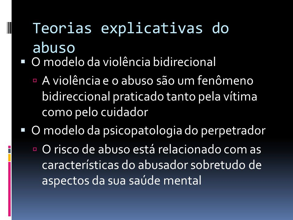 Teorias explicativas do abuso