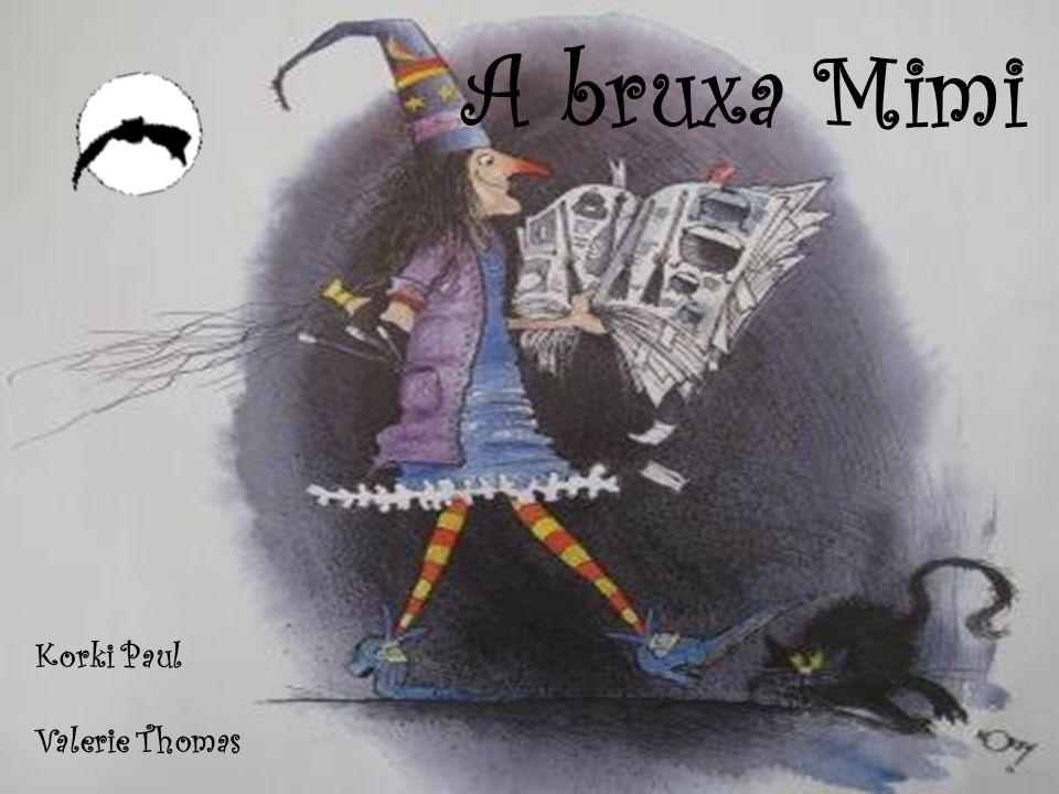 A bruxa Mimi Korki Paul Valerie Thomas