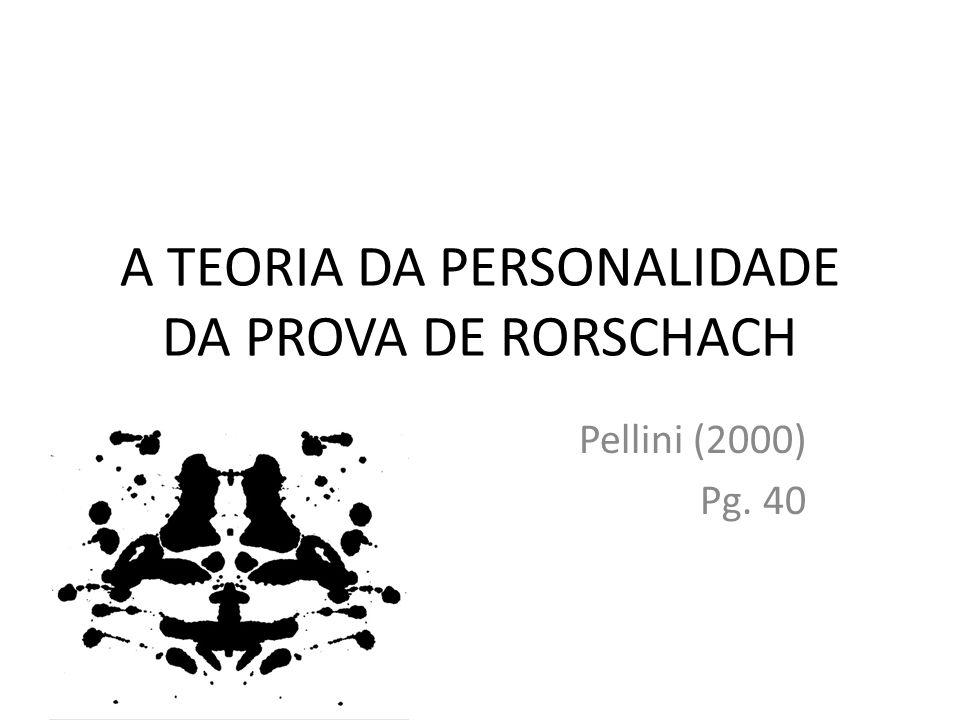 A TEORIA DA PERSONALIDADE DA PROVA DE RORSCHACH