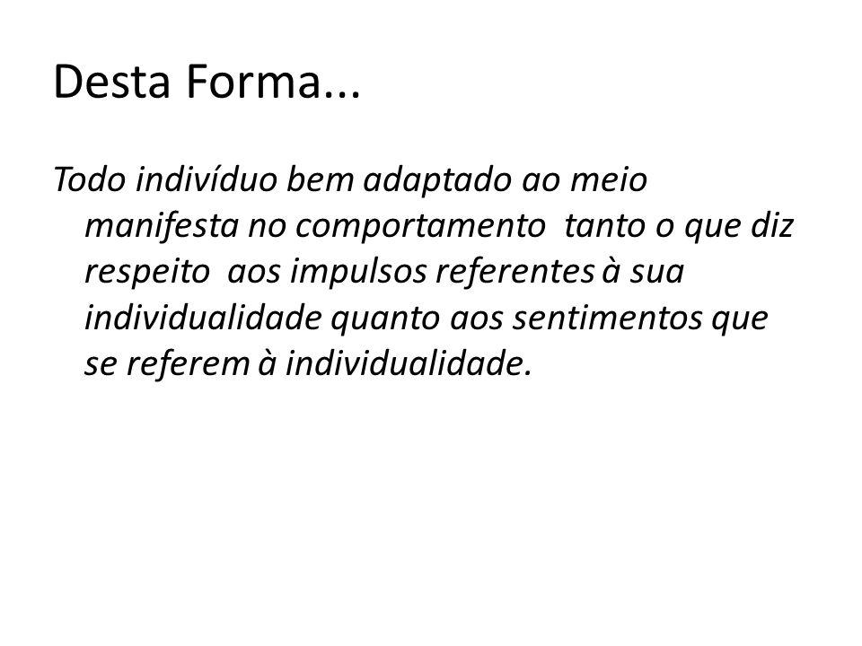 Desta Forma...