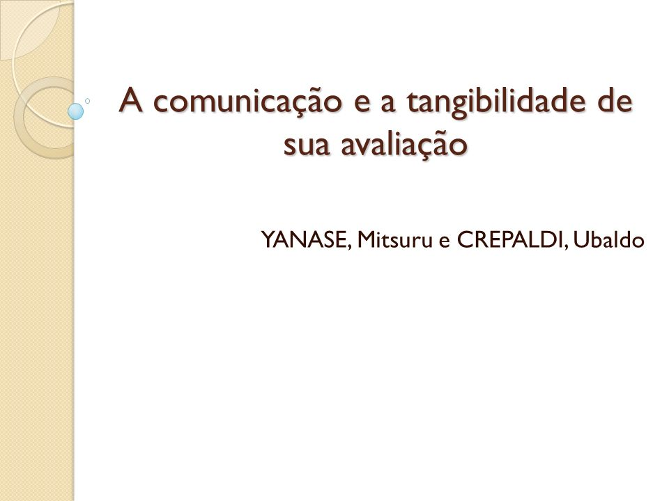 A comunicação e a tangibilidade de sua avaliação