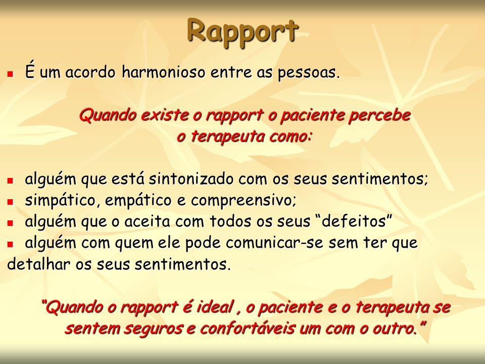 Rapport É um acordo harmonioso entre as pessoas.