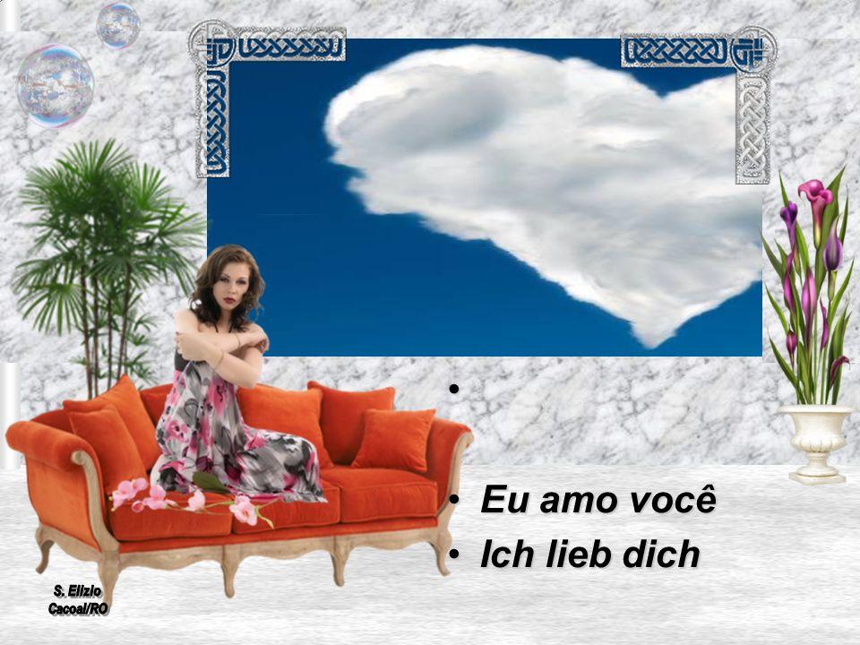 Eu amo você Ich lieb dich S. Elizio Cacoal/RO