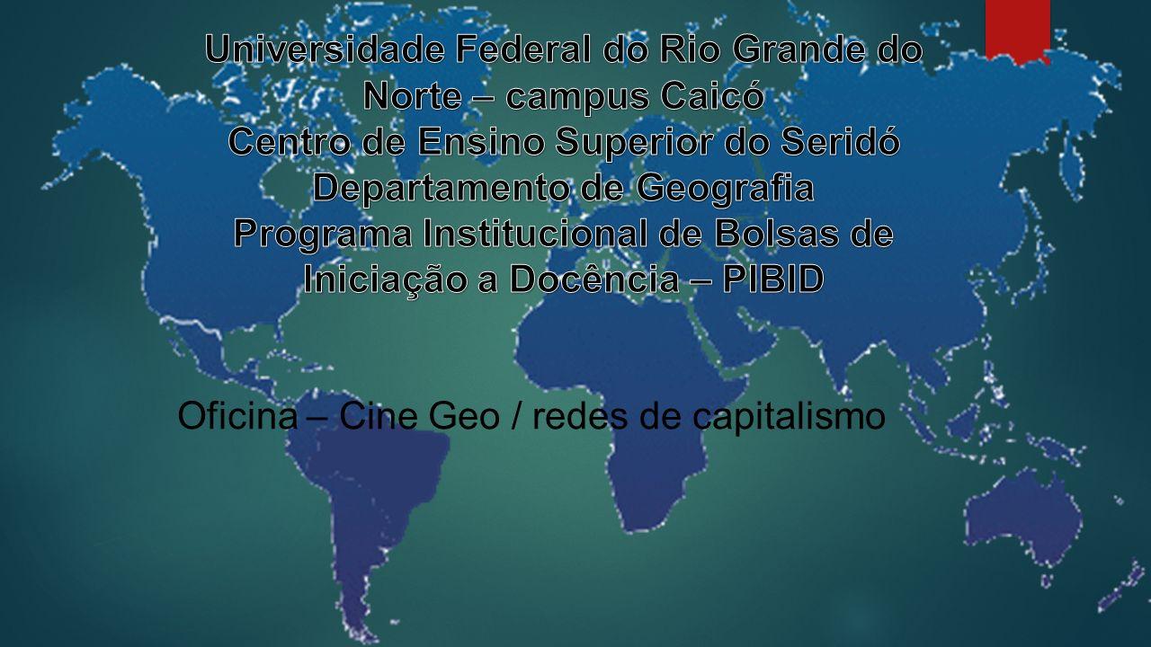 Oficina – Cine Geo / redes de capitalismo